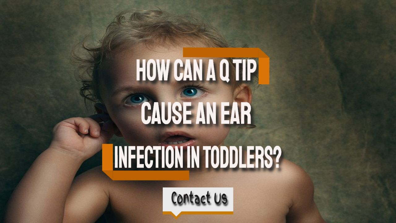 can a q tip cause ear infections
