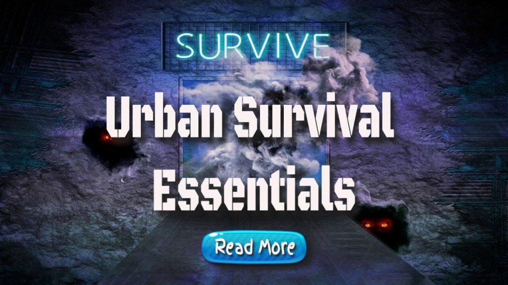 urban survival essentials