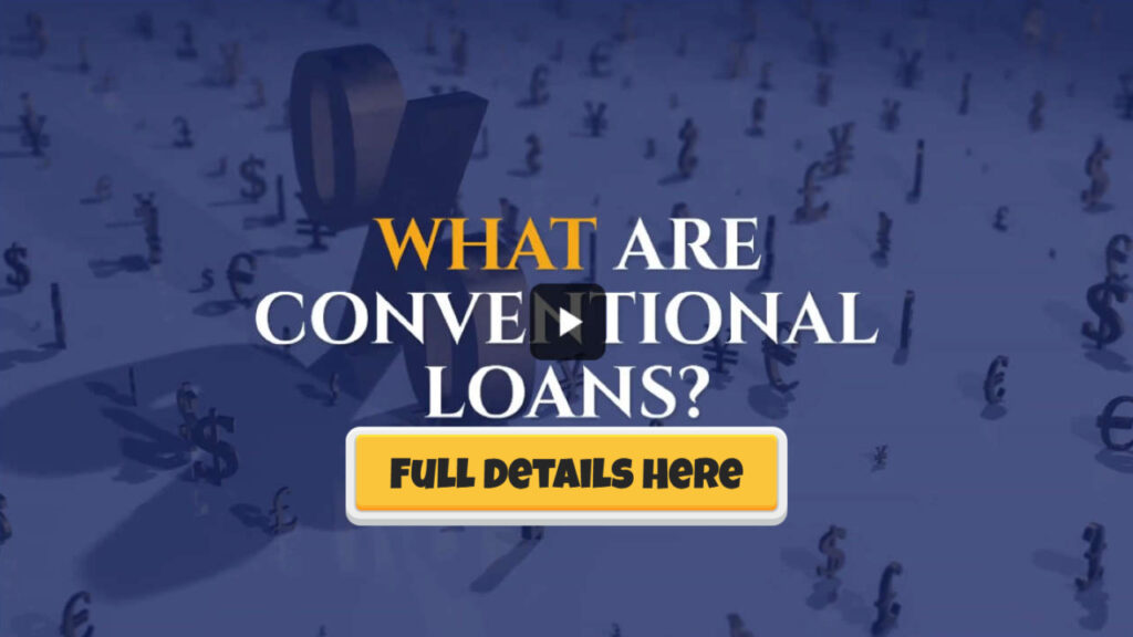 what are conventional loans details here